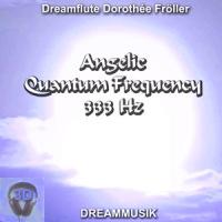 Angelic Quantum Frequency 333 Hz
